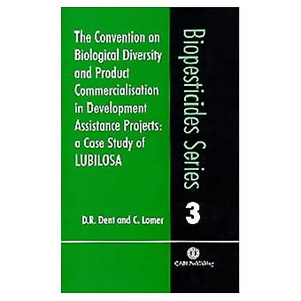 La Convention sur la diversité biologique et de la Commercialisation des produits en développement des projets d'Assistance: A Case Study of Lubilosa