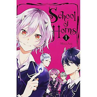 School of Horns - Vol. 1 by School of Horns - Vol. 1 - 9781975353384