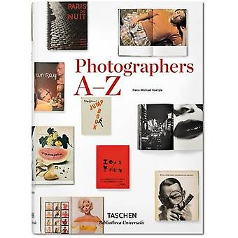 Photographers A-Z by Hans-Michael Koetzle - 9783836554367 Book