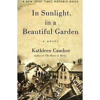 In Sunlight - in a Beautiful Garden by Kathleen Cambor - 978006000757