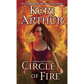 Circle of Fire by Keri Arthur - 9780440246558 Book