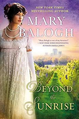 Beyond the Sunrise by Mary Balogh - 9780451469694 Book