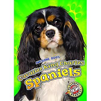Cavalier King Charles Spaniels by Paige V. Polinsky - 9781626177413 B