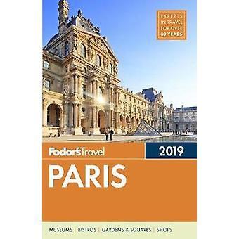 Fodor's Paris 2019 by Fodor's Paris 2019 - 9781640970649 Book