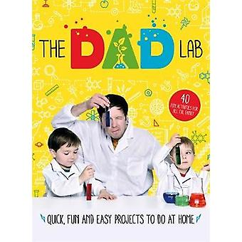 TheDadLab - 40 Quick - Fun and Easy Activities to do at Home by TheDad