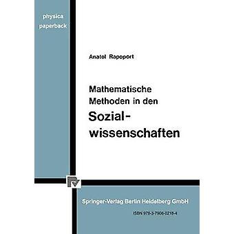 Mathematische Methoden in Den Sozialwissenschaften by Rapoport & A.