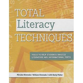 Total Literacy Techniques - Tools to Help Students Analyze Literature