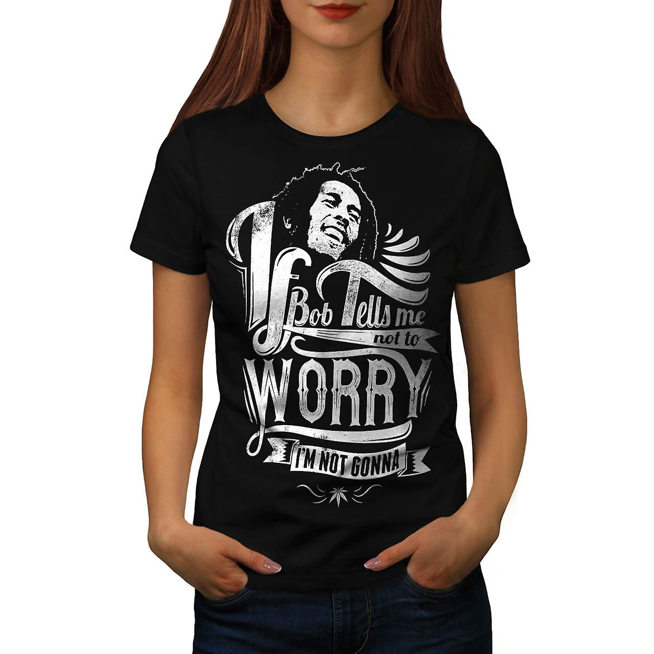 Bob Marley Dont Worry Rasta Song Women Black T-shirt | Wellcoda