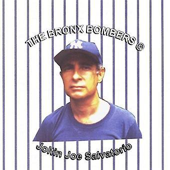 Joltin' Joe Salvatorio - Bronx Bombers USA import