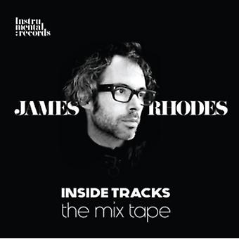 Inside Tracks - The Mix Tape by James Rhodes