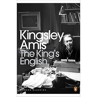The King's English (Penguin Modern Classics) (Paperback) by Amis Kingsley