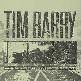 Tim Barry - Laurel st. Demo 2005 & Live på Munford elementære [Vinyl] USA import