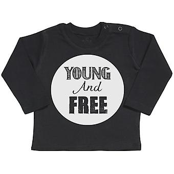Spoilt Rotten Young And Free Long Sleeve Baby T-Shirt Top
