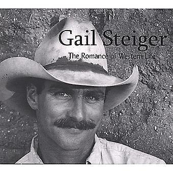 Gail Steiger - Romantik des westlichen Lebens [CD] USA import