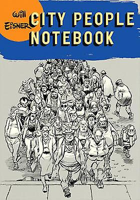 City People Notebook by Will Eisner - 9780393328066 Book