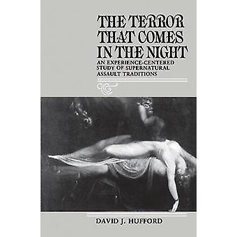 The Terror That Comes in the Night - An Experience-Centered Study of S