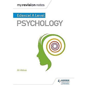 Moje uwagi rewizji - Edexcel A poziom Psychologia Ali Abbas - 97814718
