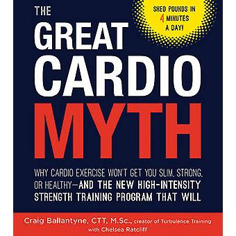 The Great Cardio Myth - Why Cardio Exercise Won't Get You Slim - Stron