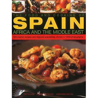 The Food and Cooking of Spain - Africa and the Middle East - Over 300