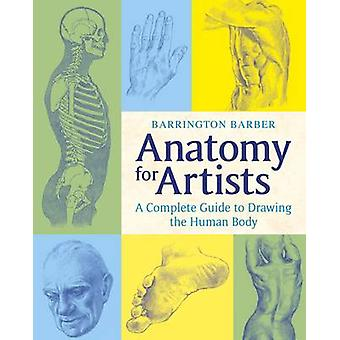 Anatomy for Artists by Barrington Barber - 9781784044701 Book