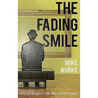 The Fading Smile by Mike Burke - 9781788033664 Book