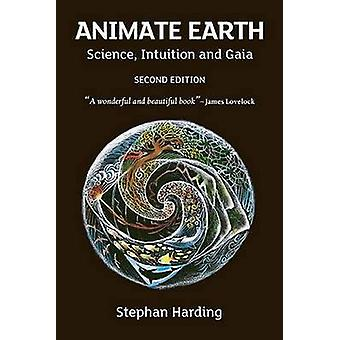 Animate Earth - Science - Intuition and Gaia (2nd Revised edition) by
