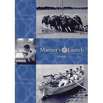 Mariner's Launch by Raymond Solly - 9781904445036 Book