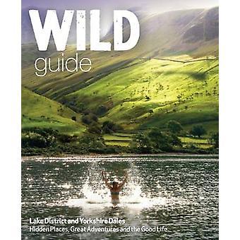 منطقة البحيرة دليل البرية والأودية يوركشاير-إخفاء أماكن والعظمى