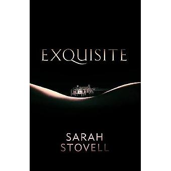 Exquisite by Sarah Stovell - 9781910633748 Book