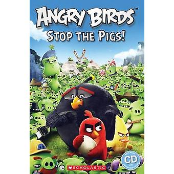 Angry Birds - Stop the Pigs! by Nicole Taylor - Michael Watts - 978140