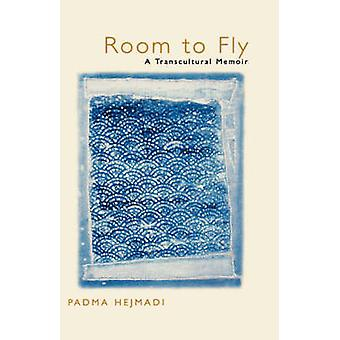 Room to Fly - A Transcultural Memoir by Padma Hejmadi - 9780520215061