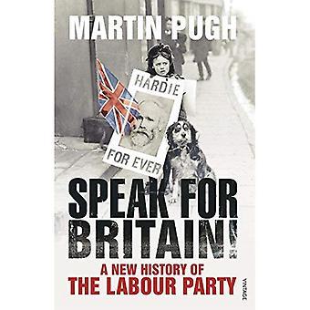Hablar de Gran Bretaña!: una nueva historia del partido laborista