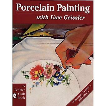 Porslin målning med Uwe Geissler (Schiffer Craft bok)