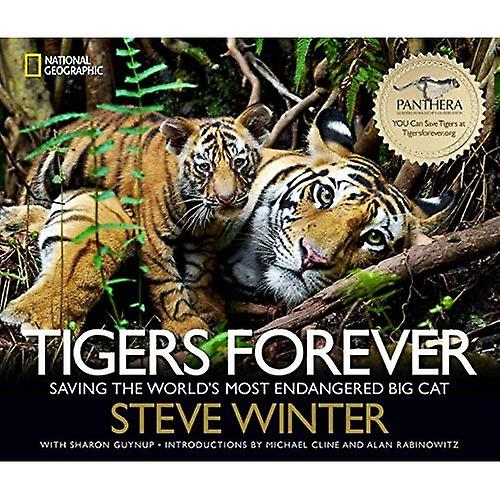 Tigers Forever  Saving the World& 039;s Most Endangerouge Big Cat
