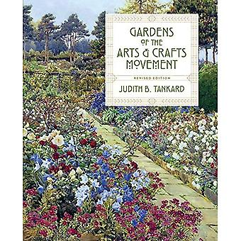 Gardens of the Arts and Crafts Movement: Revised Second Edition(2nd Edition)