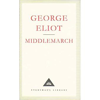 Middlemarch (Everyman es Library Classics)