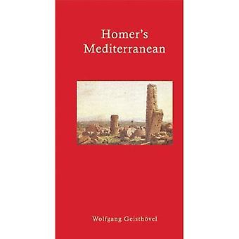 Homer's Mediterranean: A Travel Companion (Literary Travellers)