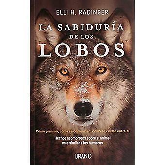 La Sabiduria de Los Lobos [espagnol]