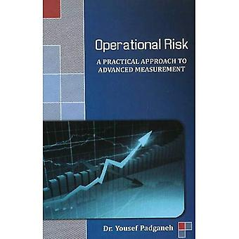 Operational Risk: A Practical Approach to Advanced Measurement (Business Management)