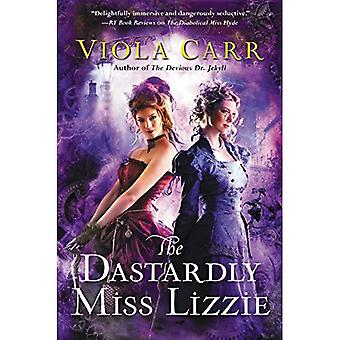 The Dastardly Miss Lizzie: An Electric Empire Novel (Electric Empire Novel)
