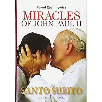 Miracles of John Paul II