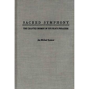 Sinfonía sagrado cantado sermón del predicador negro por Spencer y Jon M.