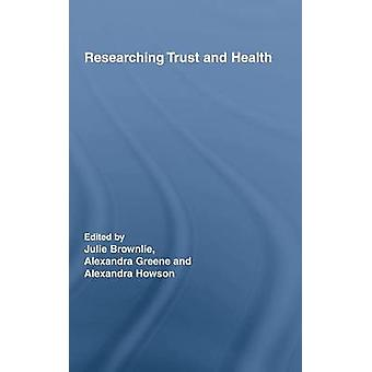 Researching Trust and Health by Brownlie & Julie
