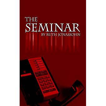 Le séminaire de Jonassohn & Ruth S.
