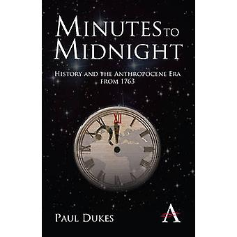 Minutes to Midnight. by Paul Dukes by Dukes & Paul