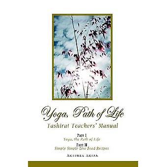 Yoga Path of Life by Arian & Artimia