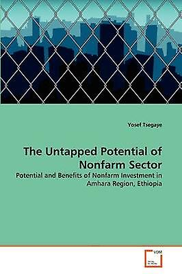 The Untapped Potential of Nonfarm Sector by Tsegaye & Yosef