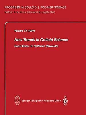New Trends in Colloid Science by Hoffhommen & H.