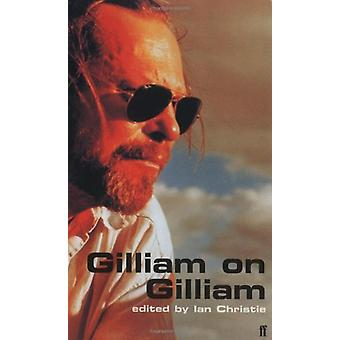 Gilliam on Gilliam by Gilliam on Gilliam - 9780571202805 Book