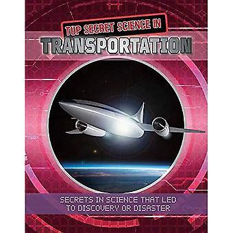 Top Secret Science in Transportation (Top Secret Science)